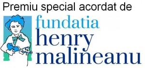 Premiu special acordat de Fundatia Henry Malineanu